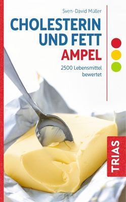 Cholesterin- und Fett-Ampel von Müller,  Sven-David