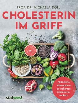 Cholesterin im Griff von Döll,  Michaela
