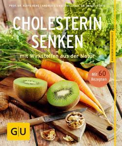 Cholesterin senken von Berg,  Aloys, König,  Daniel, Stensitzky,  Andrea