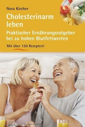 Cholesterinarm leben von Kircher,  Nora