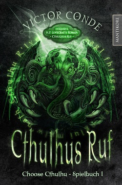 Choose Cthulhu 1 – Cthulhus Ruf (gebundene Ausgabe) von Conde,  Víctor, Lovecraft,  H. P.