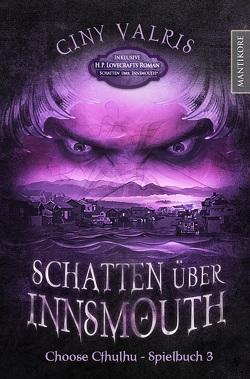 Choose Cthulhu 3 – Schatten über Innsmouth von Lovecraft,  H. P., Vallris,  Giny