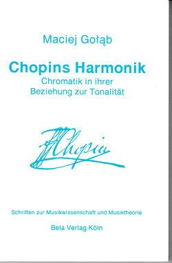 Chopins Harmonik von Golab,  Maciej, Hirszenberg,  Beatrysa