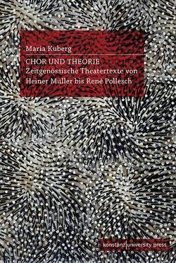 Chor und Theorie von Kuberg,  Maria