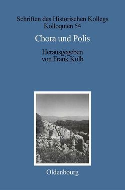 Chora und Polis von Kolb,  Frank, Müller-Luckner,  Elisabeth