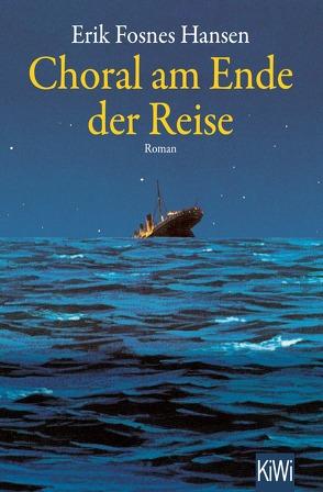 Choral am Ende der Reise von Fosnes Hansen,  Erik, Scherzer,  Jörg
