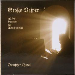 Choral – Dokumentation 1: Große Vesper mit den Hymnen der Mönchsweihe von Archimandrit Johannes