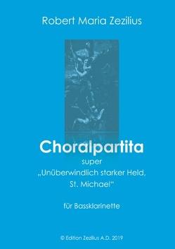Choralpartita von Zezilius,  Robert M.
