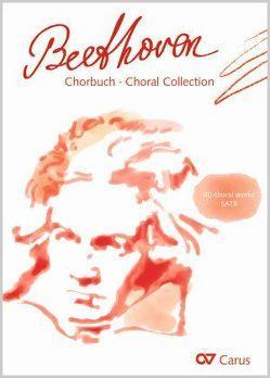 Chorbuch Beethoven von Schumacher,  Jan