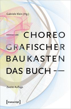 Choreografischer Baukasten. Das Buch von Klein,  Gabriele