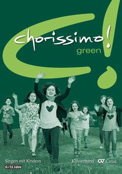 chorissimo! green. Klavierband von Brecht,  Klaus, Weigele,  Klaus Konrad
