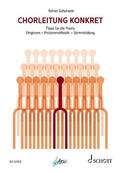 Chorleitung konkret von Schuhenn,  Reiner