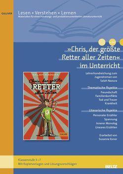 »Chris, der größte Retter aller Zeiten« im Unterricht von Exner,  Susanne