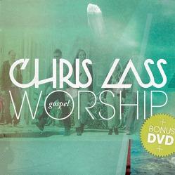 Chris Lass Gospel Worship von Lass,  Chris