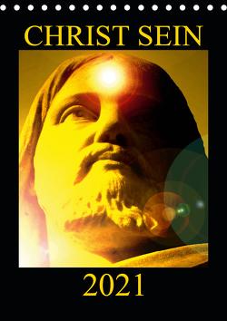 CHRIST SEIN * 2021 (Tischkalender 2021 DIN A5 hoch) von Labusch,  Ramon