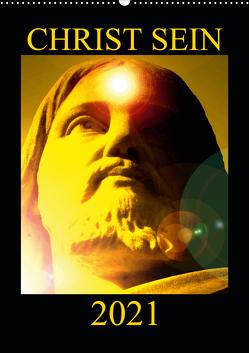 CHRIST SEIN * 2021 (Wandkalender 2021 DIN A2 hoch) von Labusch,  Ramon