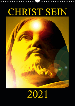 CHRIST SEIN * 2021 (Wandkalender 2021 DIN A3 hoch) von Labusch,  Ramon