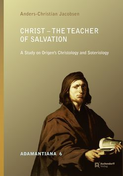 Christ – The Teacher of Salvation von Jacobsen,  Anders-Christian