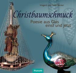 Christbaumschmuck von Becker,  Irmgard, Becker,  Peter