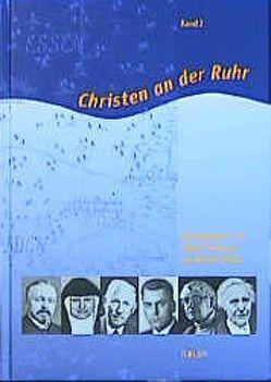 Christen an der Ruhr von Haas,  Reimund, Pothmann,  Alfred