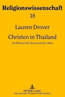 Christen in Thailand von Drover,  Lauren