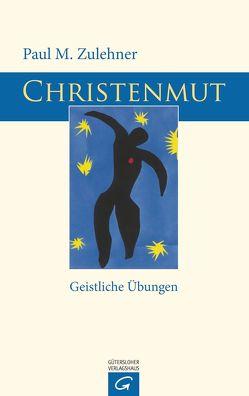 Christenmut von Zulehner,  Paul M.