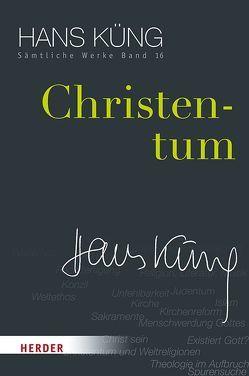 Christentum von Küng,  Hans, Schlensog,  Stephan
