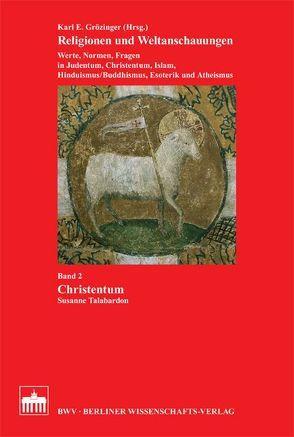 Christentum von Grözinger,  Karl. E., Lange,  Christian, Talabardon,  Susanne