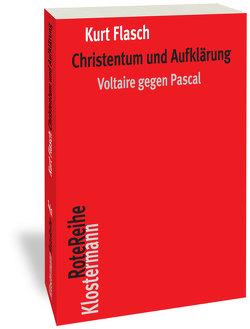 Christentum und Aufklärung von Flasch,  Kurt