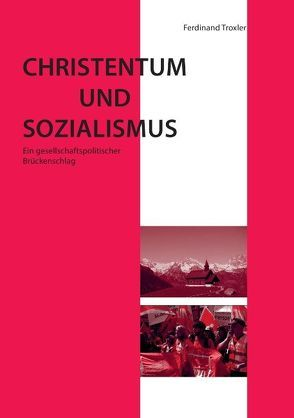 Christentum und Sozialismus von Troxler,  Ferdinand