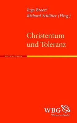 Christentum und Toleranz von Broer,  Ingo, Schlüter,  Richard