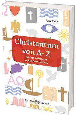 Christentum von A–Z von Bork,  Uwe