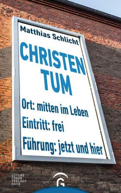 Christentum von Schlicht,  Matthias