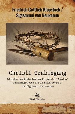Christi Grablegung von Bisel,  Christoph, Hunnius,  Friedrich Wilhelm