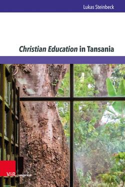 Christian Education in Tansania von Steinbeck,  Lukas