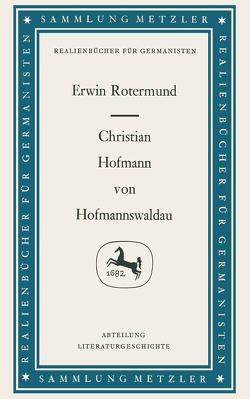 Christian Hofmann von Hofmannswaldau von Rotermund,  Erwin