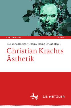 Christian Krachts Ästhetik von Drügh,  Heinz, Komfort-Hein,  Susanne