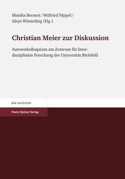 Christian Meier zur Diskussion von Bernett,  Monika, Nippel,  Wilfried, Winterling,  Aloys