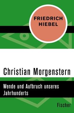 Christian Morgenstern von Hiebel,  Friedrich