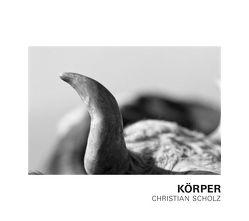 Christian Scholz – Körper von Heller,  Martin, Scholz,  Christian