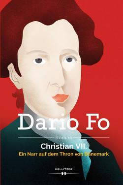 Christian VII. von Borek,  Johanna, Fo,  Dario