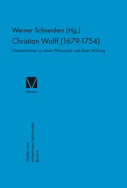 Christian Wolff 1679-1754 von Schneiders,  Werner