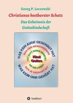 Christianas kostbarster Schatz von Loczewski,  Georg P