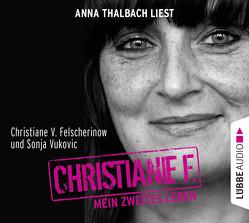 Christiane F. Mein zweites Leben von Felscherinow,  Christiane V., Thalbach,  Anna, Vukovic,  Sonja
