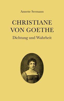 Christiane von Goethe von Goethe-Theater Bad Lauchstädt GmbH,  Historische Kuranlagen und, Seemann,  Annette
