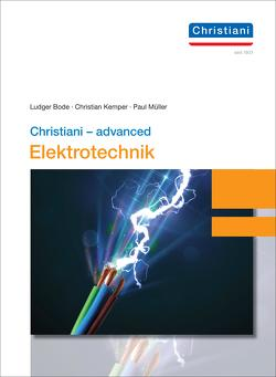 Christiani – advanced Elektrotechnik von Bode,  Ludger, Kemper,  Christian, Mueller,  Paul