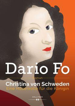 Christina von Schweden von Borek,  Johanna, Fo,  Dario
