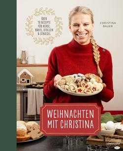 Christinas zauberhafte Weihnachtsbäckerei von Bauer,  Christina