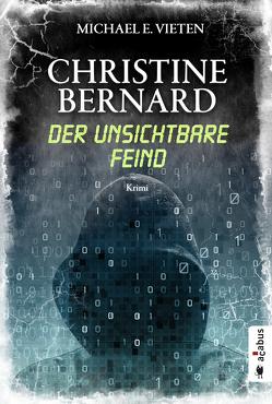 Christine Bernard. Der unsichtbare Feind von Vieten,  Michael E.