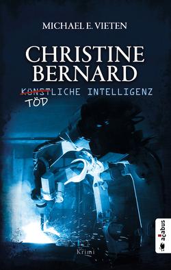 Christine Bernard. Tödliche Intelligenz von Vieten,  Michael E.